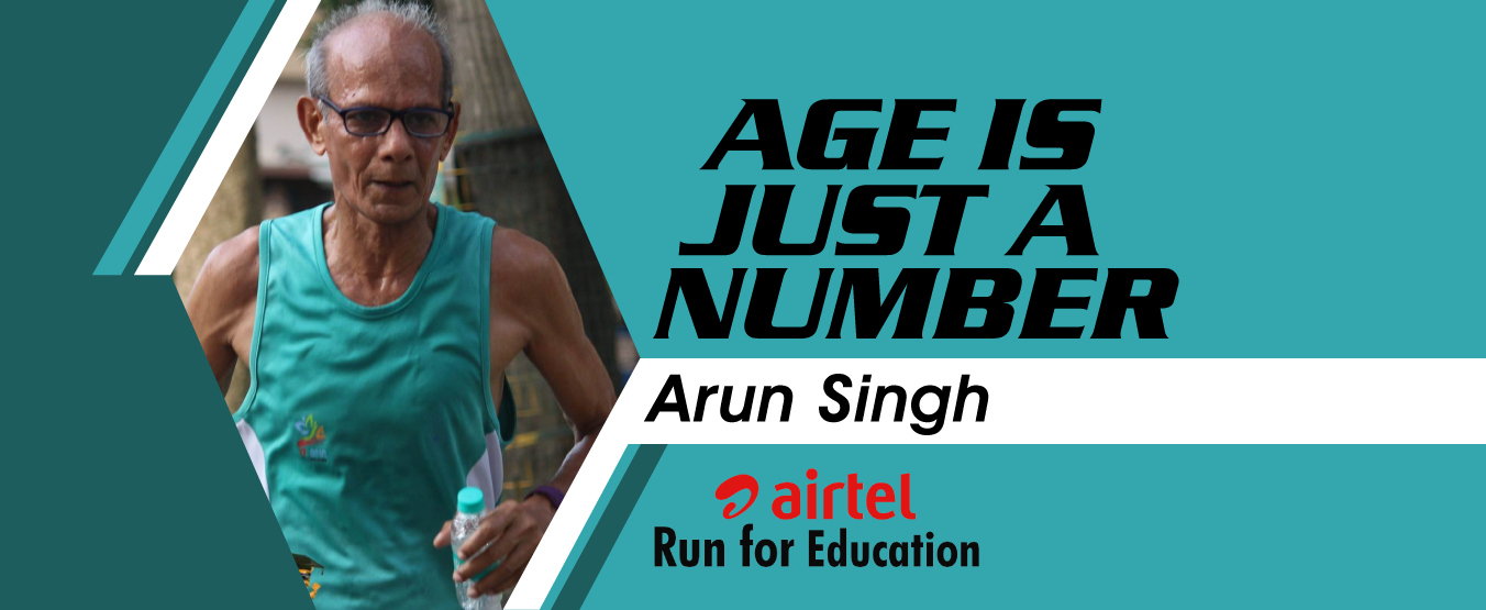 Age is just a number: Arun Singh