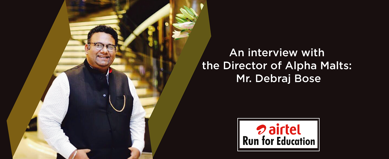 An interview with the Director of Alpha Malts: Mr. Debraj Bose