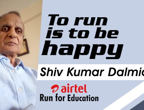 To run is to be happy: Shiv Kumar Dalmia