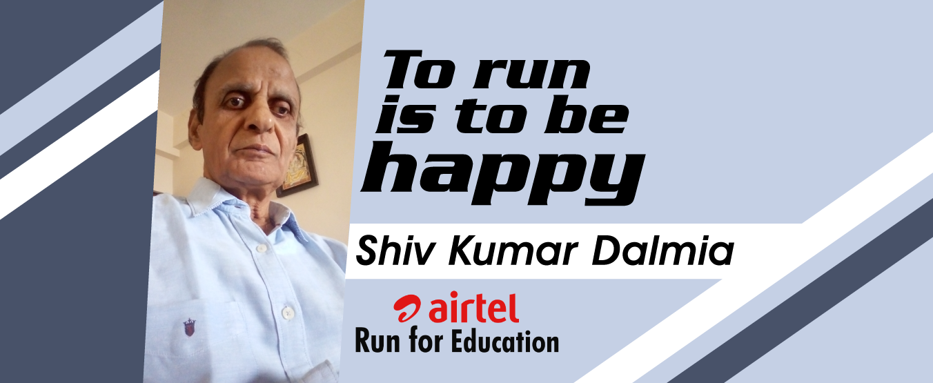 To run is to be happy: Shiv Kumar Dalmia