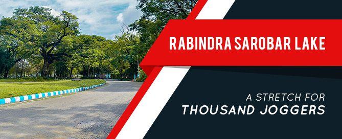 Rabindra Sarobar Lake- A Stretch for Thousand Joggers