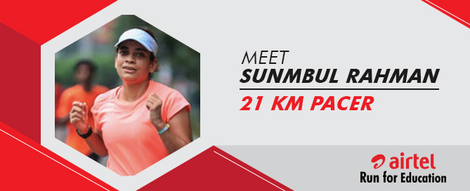 Meet Sunbul Rahman: 21K Pacer for ARFE 2018