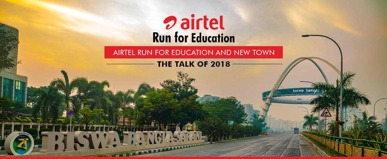 Airtel Run for Education 2018 and New Town – The Talk of the Town